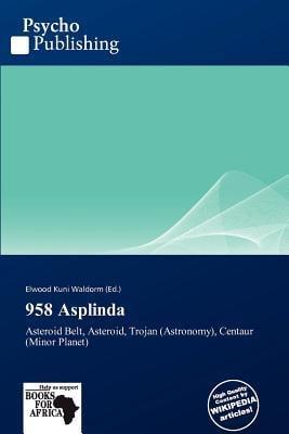 958 Asplinda written by Elwood Kuni Waldorm