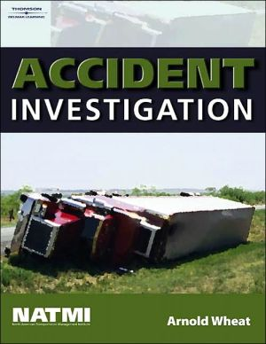 Accident Investigation Training Manual book written by Arnold Wheat