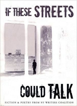 If These Streets Could Talk book written by NY Writers Coalition