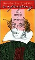In a Fine Frenzy: Poets Respond to Shakespeare written by David Starkey