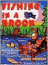 Fishing In A Brook: Angling Activities for Kids book written by Lawson Drinkard