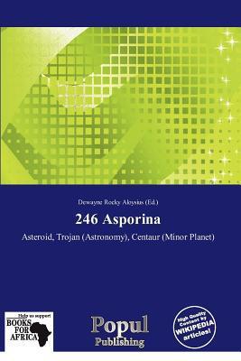 246 Asporina written by Dewayne Rocky Aloysius