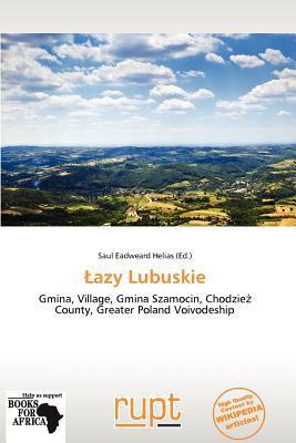 Azy Lubuskie written by Saul Eadweard Helias