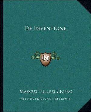 De Inventione book written by Marcus Tullius Cicero