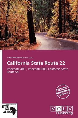 California State Route 22 written by S. Ren Jehoiakim Ethan