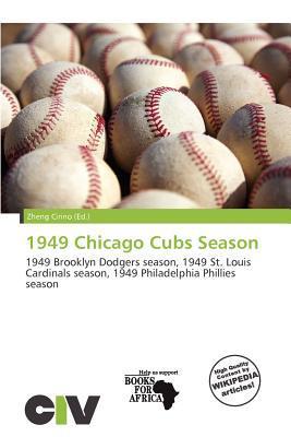 1949 Chicago Cubs Season written by Zheng Cirino