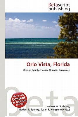 Orlo Vista, Florida written by Lambert M. Surhone