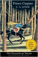 Prince Caspian (Chronicles of Narnia Series #4) book written by C. S. Lewis