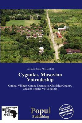 Cyganka, Masovian Voivodeship written by Dewayne Rocky Aloysius