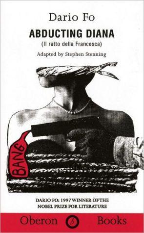 Abducting Diana book written by Dario Fo