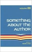 Something about the Author, Vol. 88 book written by Kevin Hile