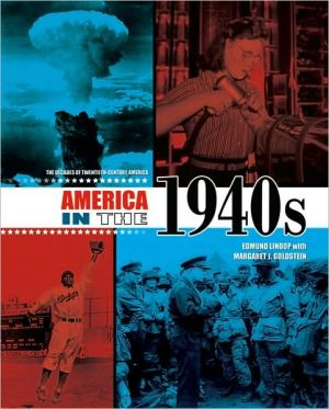 America in the 1940s book written by Edmund Lindop