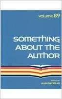 Something about the Author, Vol. 89 book written by Kevin Hile