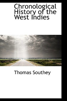 Chronological History of the West Indies written by Thomas Southey