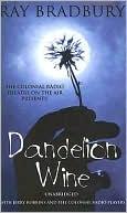 Dandelion Wine (Audio dramatization) book written by Ray Bradbury