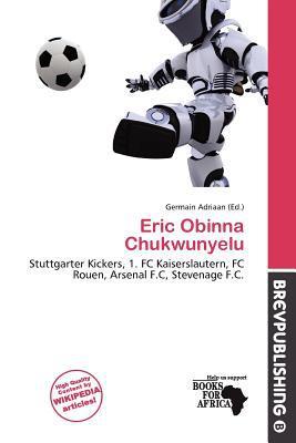 Eric Obinna Chukwunyelu written by Germain Adriaan