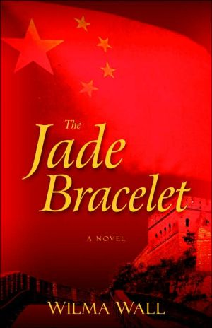 The Jade Bracelet book written by Wilma Wall