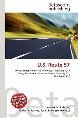U.S. Route 57 written by Lambert M. Surhone