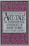 The Art of the Tale: An International Anthology of Short Stories book written by Various