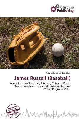 James Russell (Baseball) written by Adam Cornelius Bert
