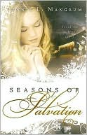 Seasons of Salvation book written by Dennis L. Mangrum