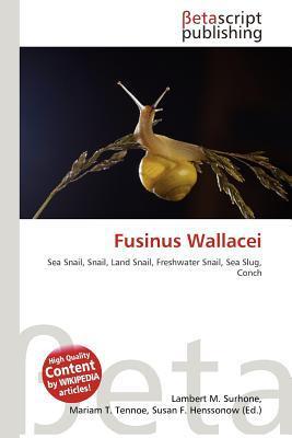 Fusinus Wallacei written by Lambert M. Surhone