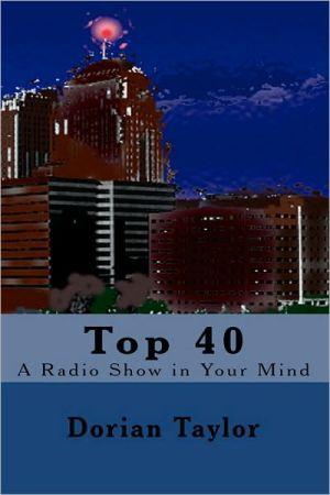 Top 40 book written by Dorian Taylor