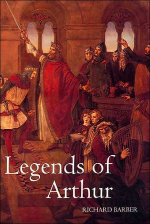 Legends of Arthur book written by Richard Barber