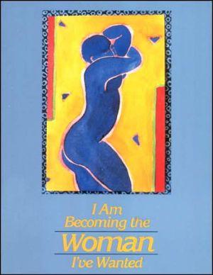 I am becoming the woman I've wanted book written by Sandra Haldeman Martz