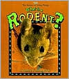 What Is a Rodent? book written by Bobbie Kalman