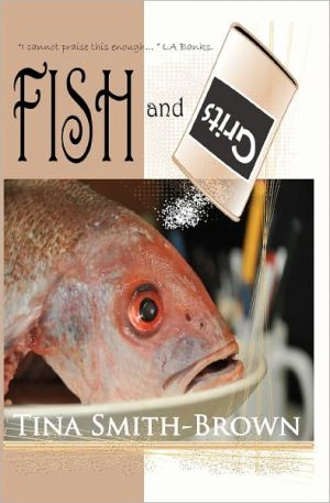 Fish and Grits book written by Tina Smith-Brown