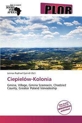 Ciepiel W-Kolonia written by