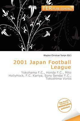 2001 Japan Football League written by Waylon Christian Terryn
