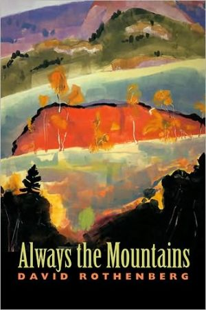 Always the Mountains book written by David Rothenberg