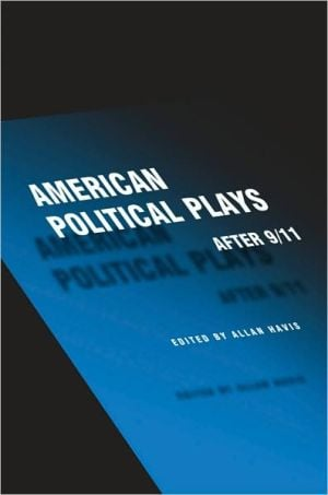 American Political Plays after 9/11 written by Allan Havis