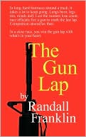 The Gun Lap book written by Randall Franklin