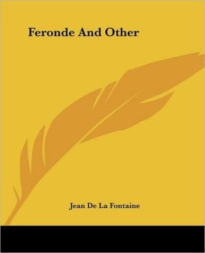 Feronde and Other book written by Jean de La Fontaine