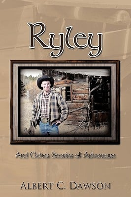 Ryley: And Other Stories of Adventure written by Dawson, Albert C.