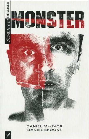 Monster book written by Daniel MacIvor