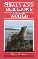 Seals and Sea Lions of the World book written by Nigel Bonner