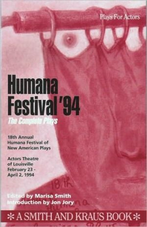 Humana Festival '94: The Complete Plays written by Marisa Smith