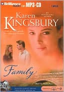 Family (Firstborn Series, #4) book written by Karen Kingsbury