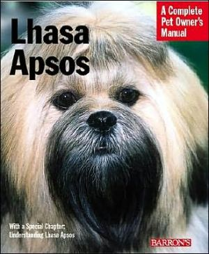 Lhasa Apsos: Everything about Purchase, Care, Nutrition, Behavior, and Training written by Stephen Wehrmann