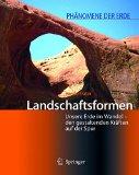 Landschaftsformen: Unsere Erde im Wandel - den gestaltenden Kräften auf der Spur book written by Harald Frater