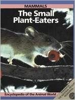Mammals : The Small Plant-Eaters book written by Linda Losito