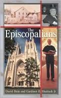 Episcopalians (Denominations in America, #11) book written by David Hein