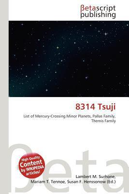8314 Tsuji written by Lambert M. Surhone
