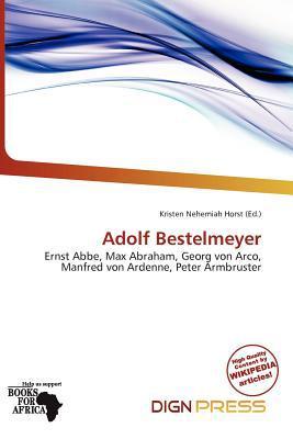 Adolf Bestelmeyer written by Kristen Nehemiah Horst