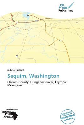 Sequim, Washington written by Jody Cletus