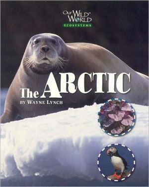 The Arctic book written by Wayne Lynch